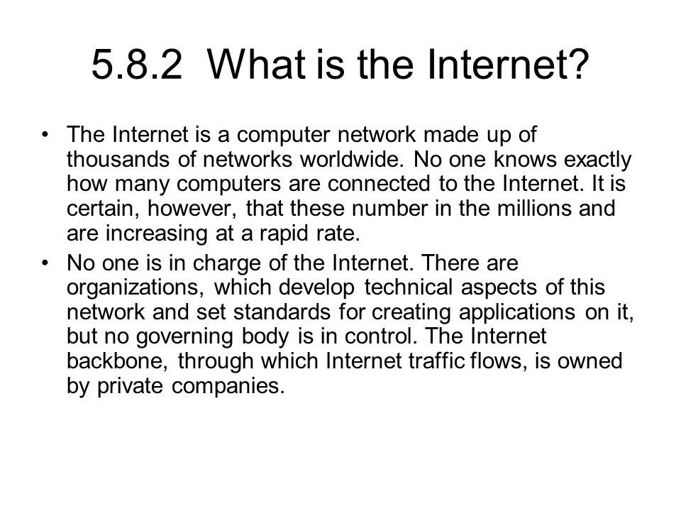 5.8.2 What is the Internet