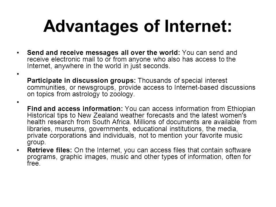 Advantages of Internet: