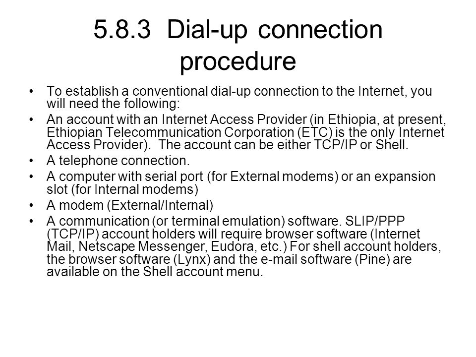 5.8.3 Dial-up connection procedure