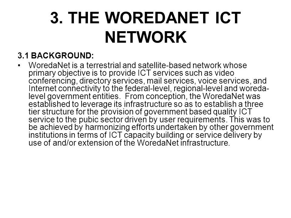 3. THE WOREDANET ICT NETWORK