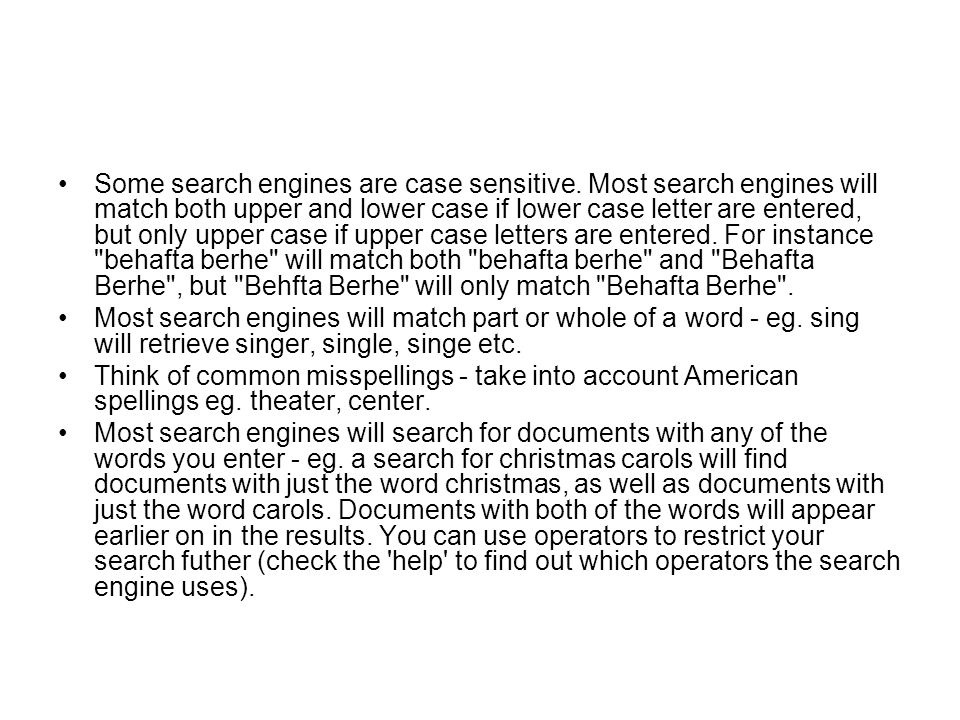 Some search engines are case sensitive