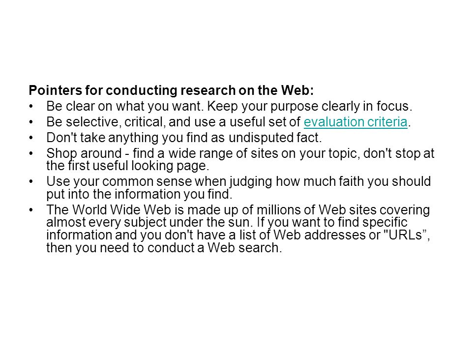 Pointers for conducting research on the Web: