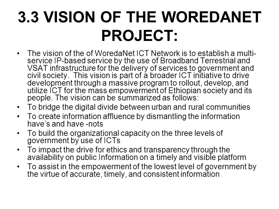 3.3 VISION OF THE WOREDANET PROJECT: