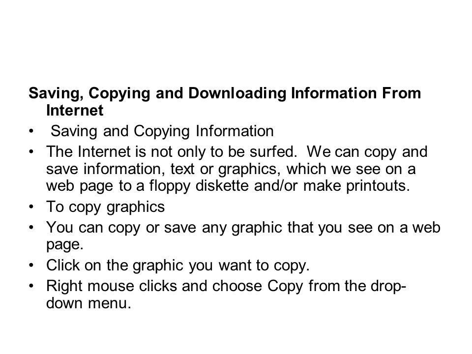 Saving, Copying and Downloading Information From Internet