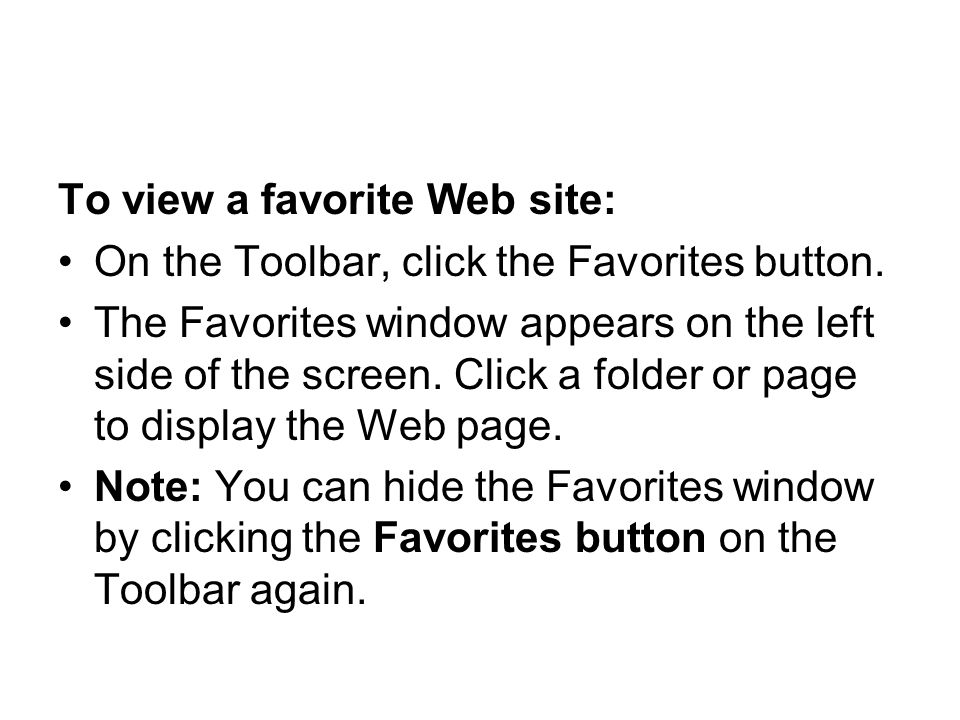 To view a favorite Web site: