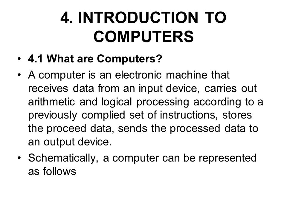 4. INTRODUCTION TO COMPUTERS