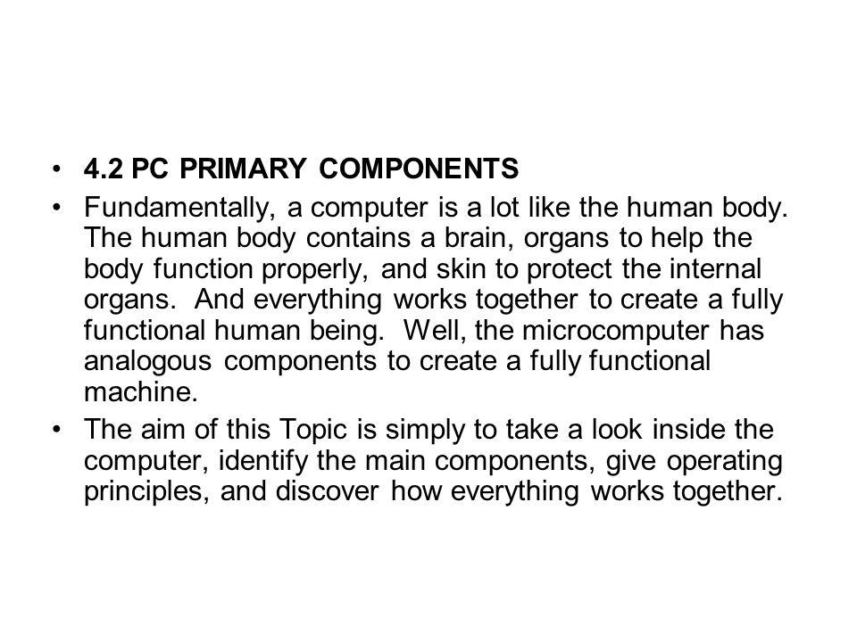 4.2 PC PRIMARY COMPONENTS