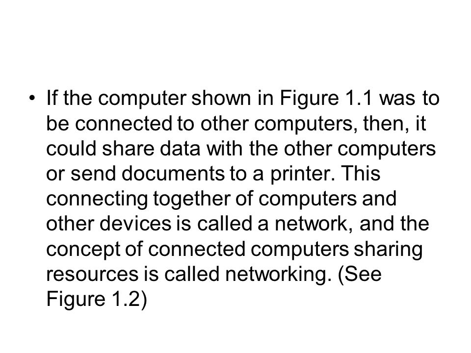 If the computer shown in Figure 1