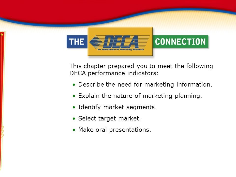 This chapter prepared you to meet the following DECA performance indicators: