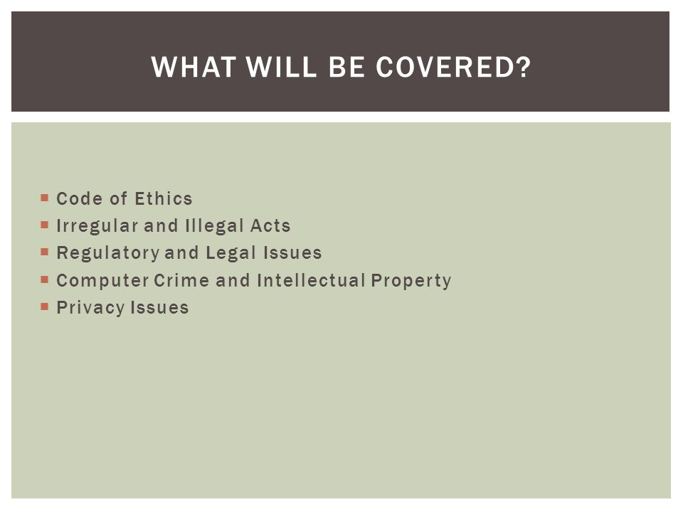 How ethical legal and regulatory issues