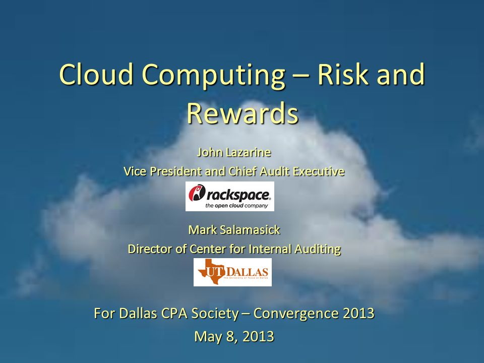 cloud computing risk or opportunity Even though cloud computing provides compelling benefits and cost-effective  options for it hosting and expansion, new risks and opportunities for security.