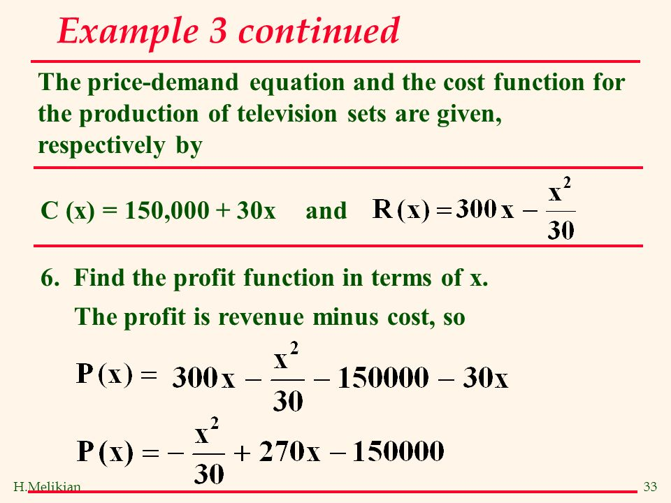 cost and revenue function So the profit function is above the x-axis between the points where the graphs of the revenue and cost functions intersect this occurs at x = 3 where both revenue and cost equal 303 and at x = 13 where both revenue and cost equal 533.