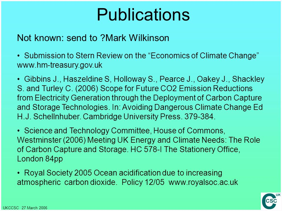 Publications Not known: send to Mark Wilkinson