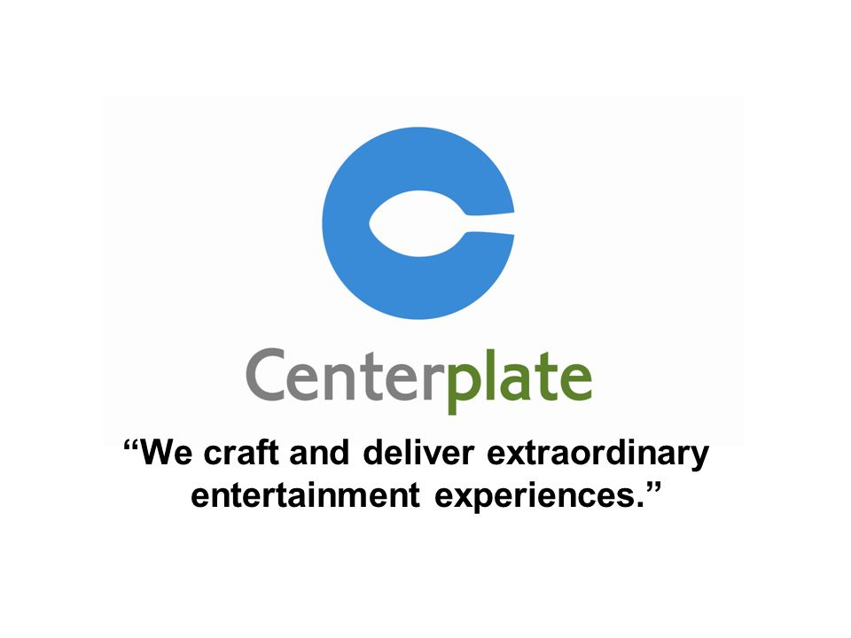 We craft and deliver extraordinary entertainment experiences.