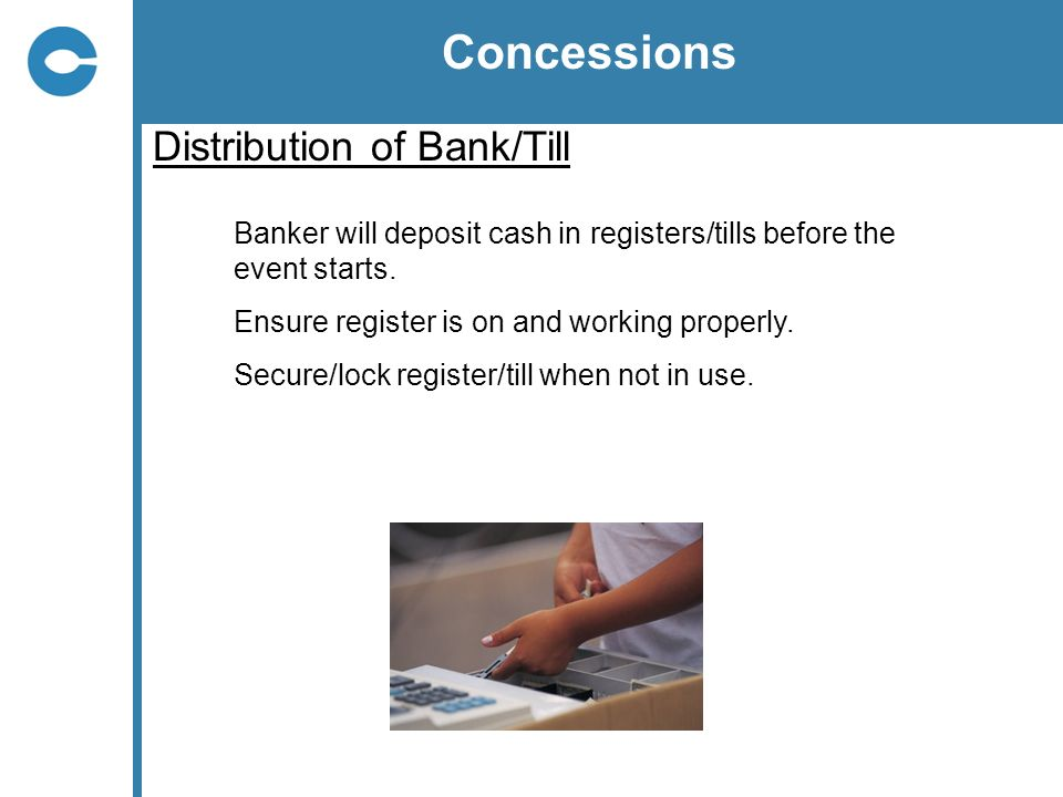 Concessions Distribution of Bank/Till