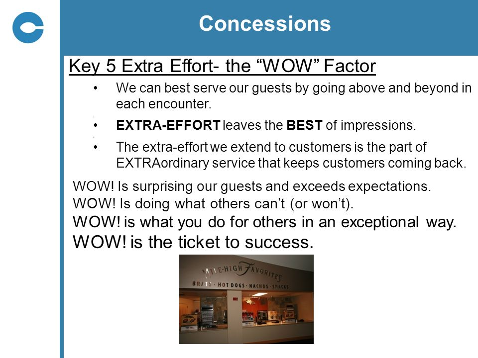 Concessions Key 5 Extra Effort- the WOW Factor