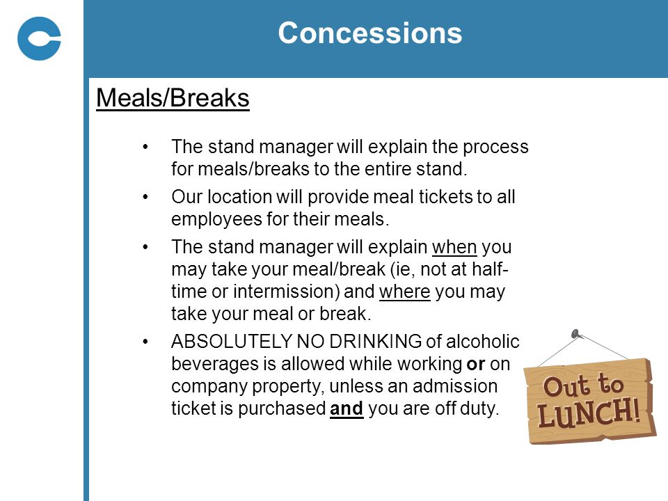 Concessions Meals/Breaks