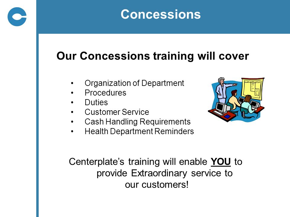 Concessions Our Concessions training will cover
