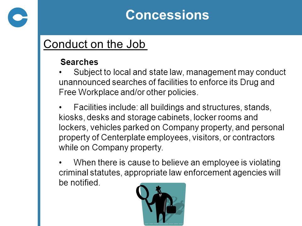 Concessions Conduct on the Job Searches