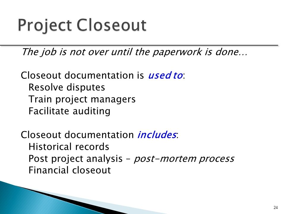 Project Closeout Project Closeout Lessons Project Closeout