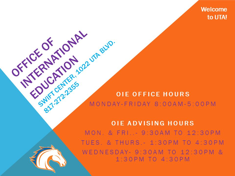 Welcome to UTA! Office of International Education Swift Center ...