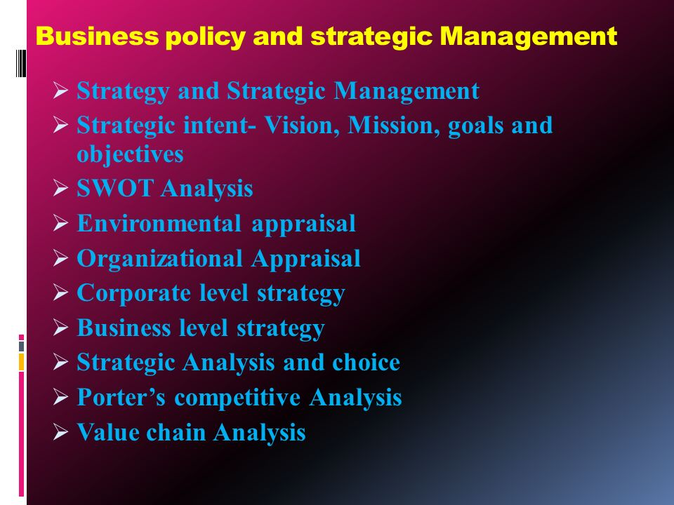 management policy and strategy Business policy & strategic management 1 business policy & strategic  management -prof shashank divekar pune, india 2 business policy.