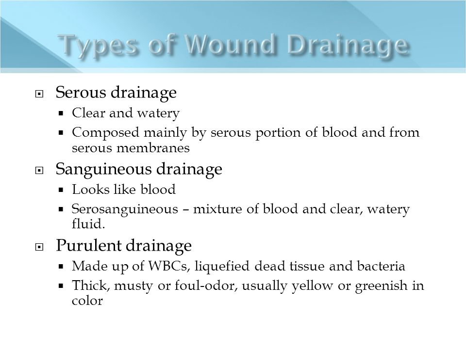 how to stop serous drainage