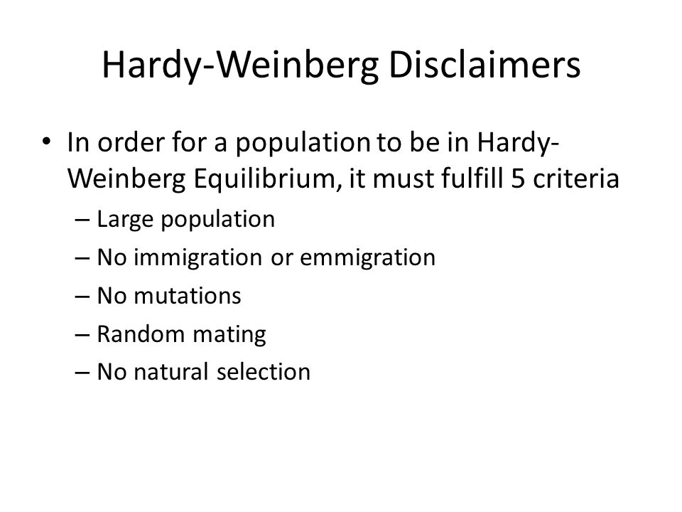 Hardy-Weinberg Disclaimers