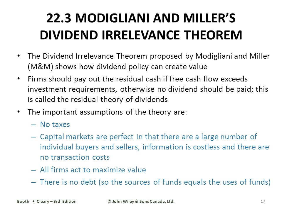 dividend irrevance theory Dividend policy is irrelevant  a catering theory of dividends the theory has three basic ingredients first, it posits a source of uninformed.