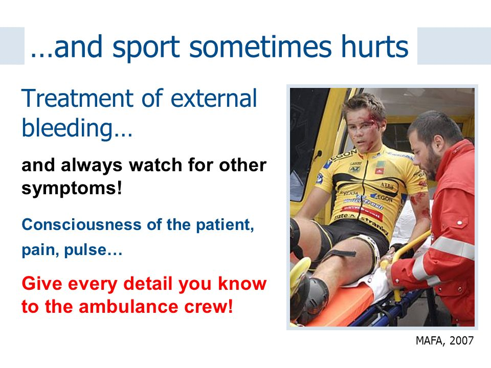 …and sport sometimes hurts