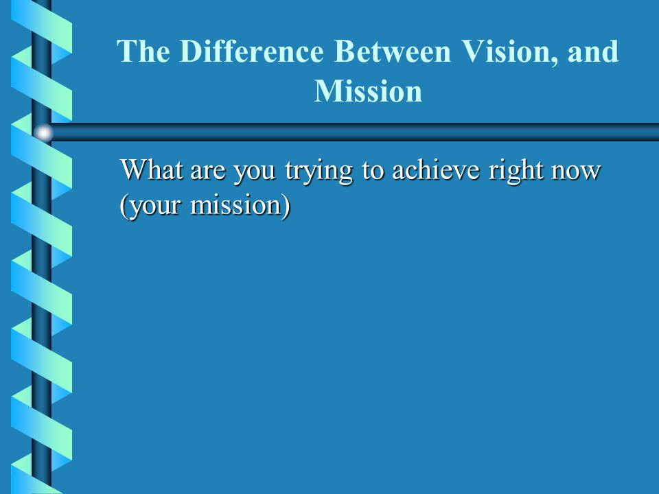 difference between mission and vision Statement overload when we start working with a consulting client and tell them  the first place we start is creating a customer service vision.