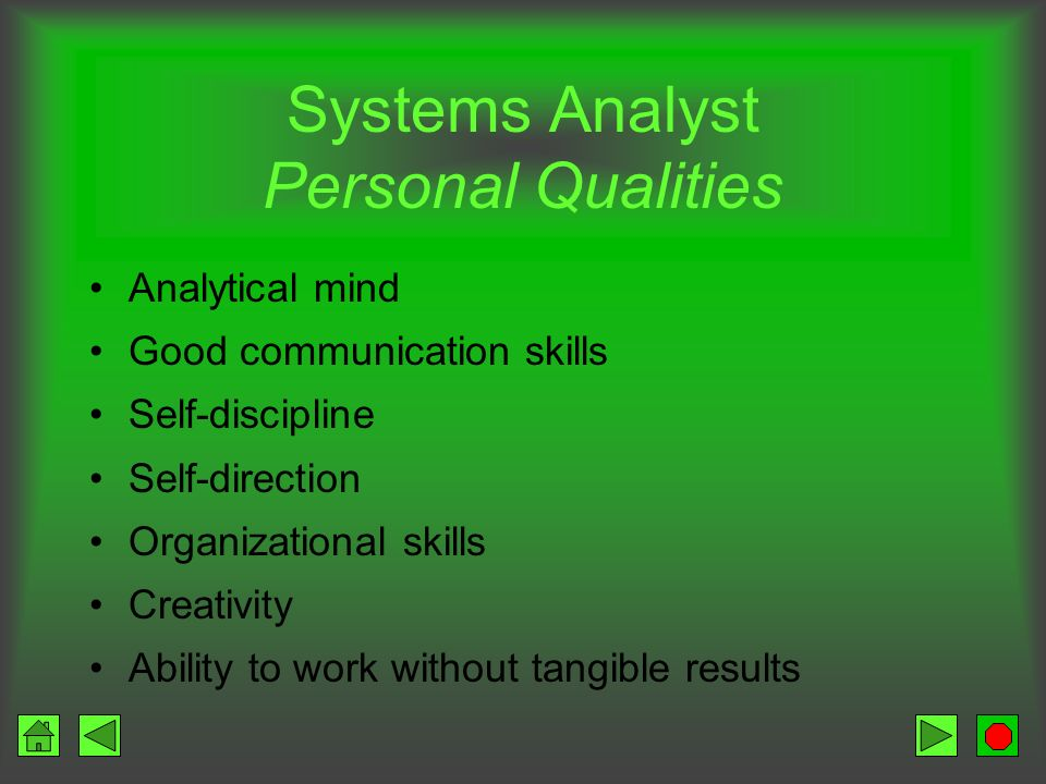 Systems Analyst Personal Qualities