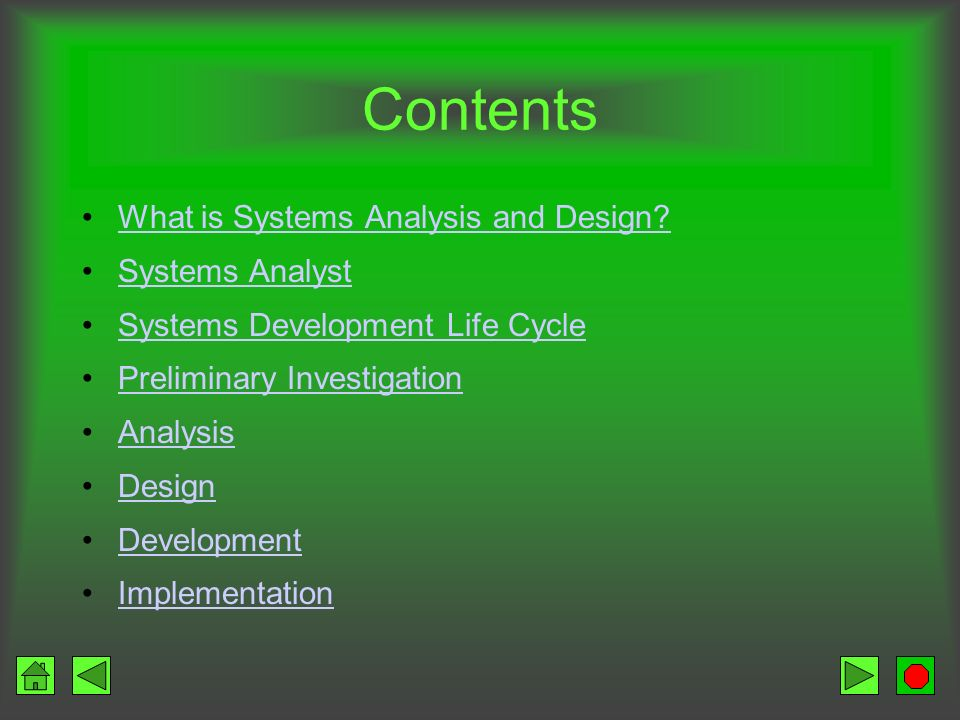 Contents What is Systems Analysis and Design Systems Analyst