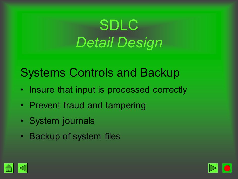 SDLC Detail Design Systems Controls and Backup