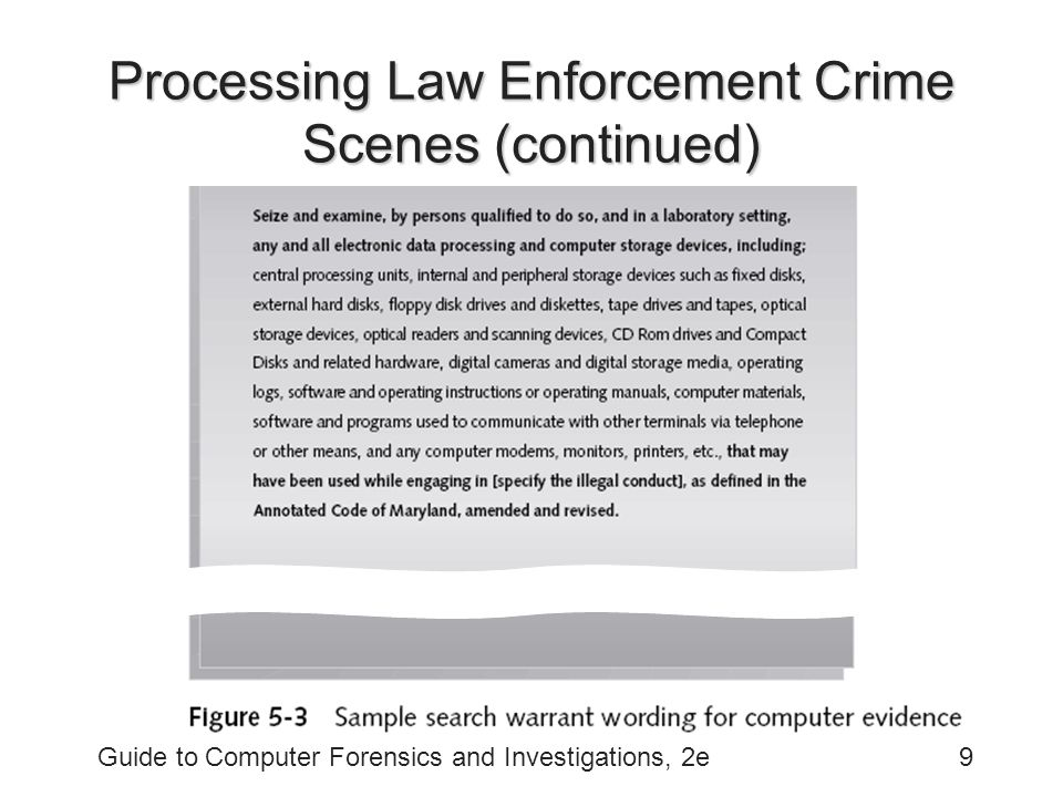 computer evidence processing guidlines The challenges facing computer forensics investigators the outcome of the wac will likely be a broad set of guidelines that computer evidence can present.