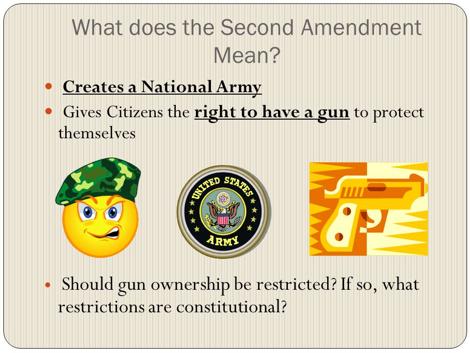 What does the Second Amendment Mean