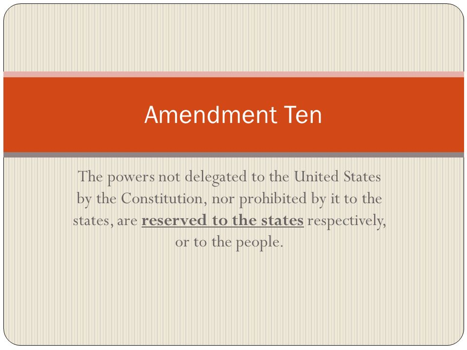 Amendment Ten