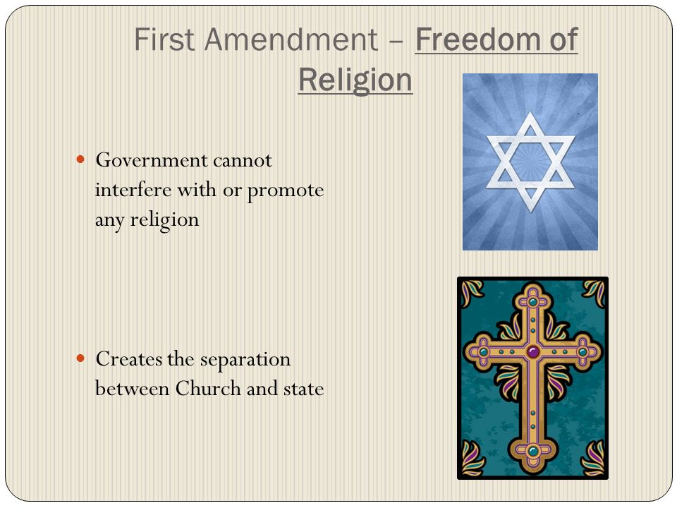 First Amendment – Freedom of Religion
