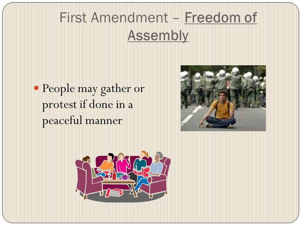 First Amendment – Freedom of Assembly