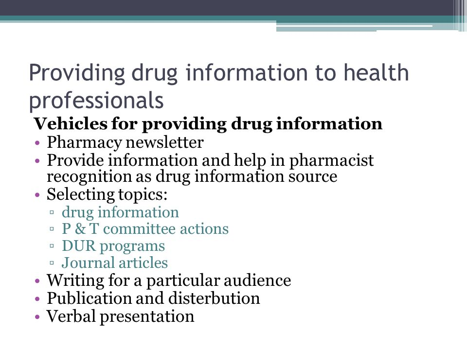 providing drug information to health professionals - Drug Information Pharmacist