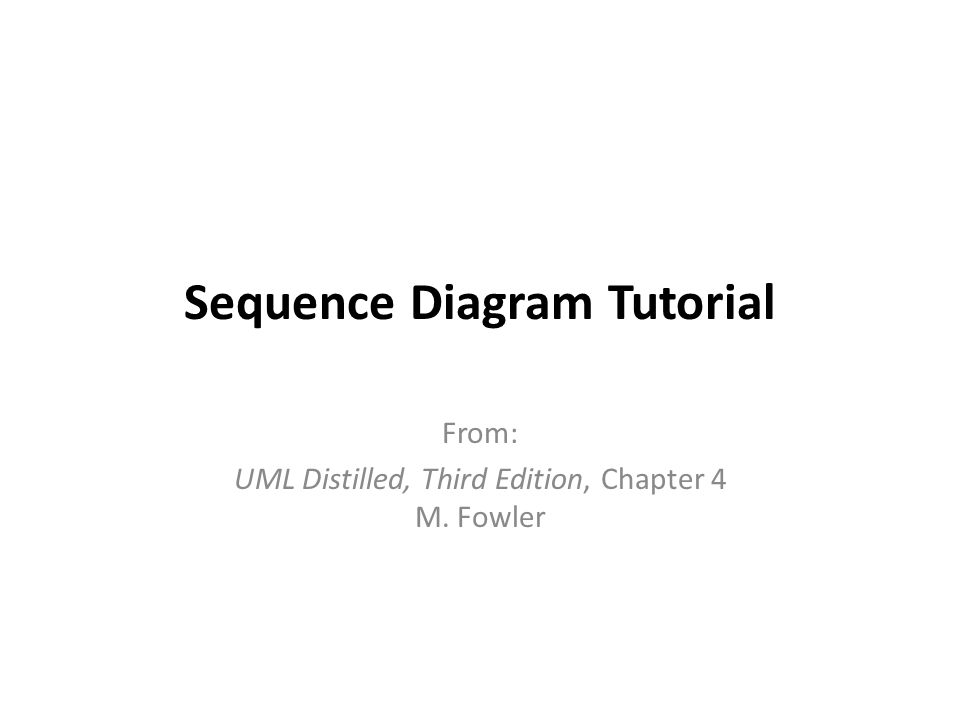 Sequence diagram tutorial ppt video online download sequence diagram tutorial ccuart Choice Image