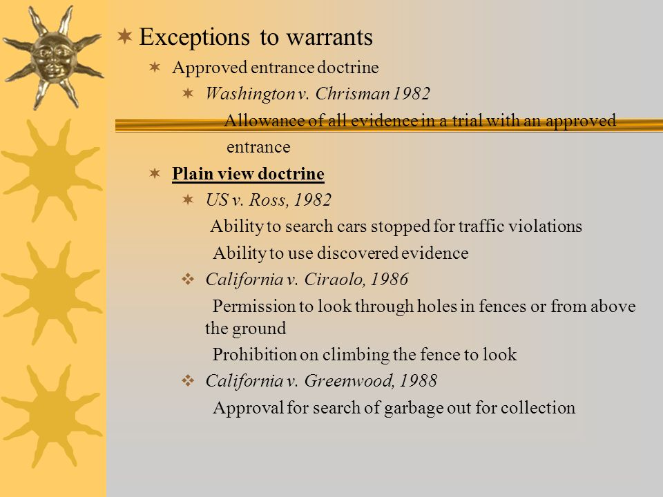 search warrants and exceptions Exception to the fourth amendment's requirement that a warrant be obtained   townhouse while another officer procured a search warrant.