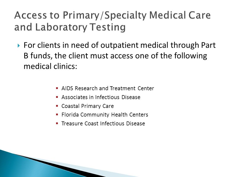 Access to Primary/Specialty Medical Care and Laboratory Testing