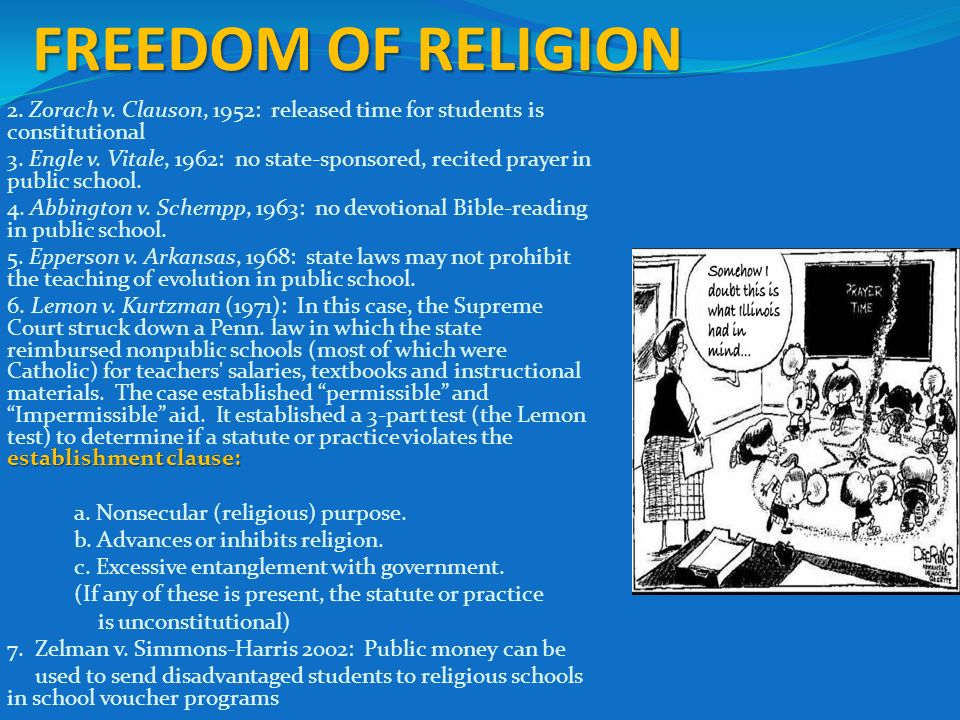 freedom of religion in public schools There are also cases against prayer in public school in florida,  is that schools  should offer freedom from religion, even when practiced by.
