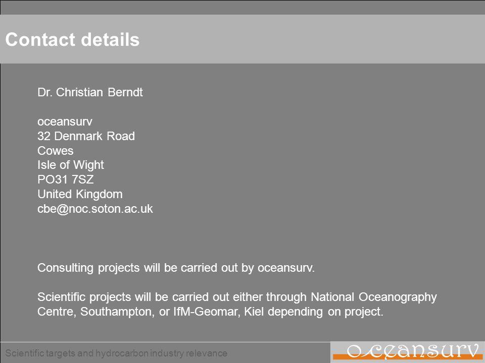 Contact details Dr. Christian Berndt oceansurv 32 Denmark Road Cowes