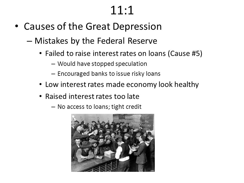 11:1 Causes of the Great Depression Mistakes by the Federal Reserve