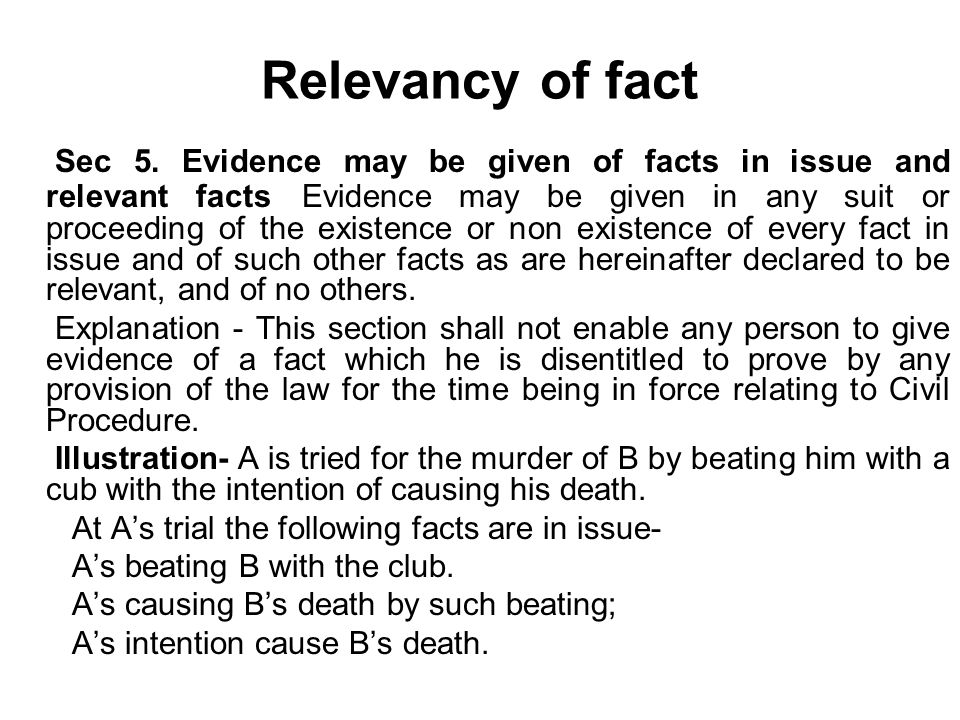 Relevancy under indian evidence act