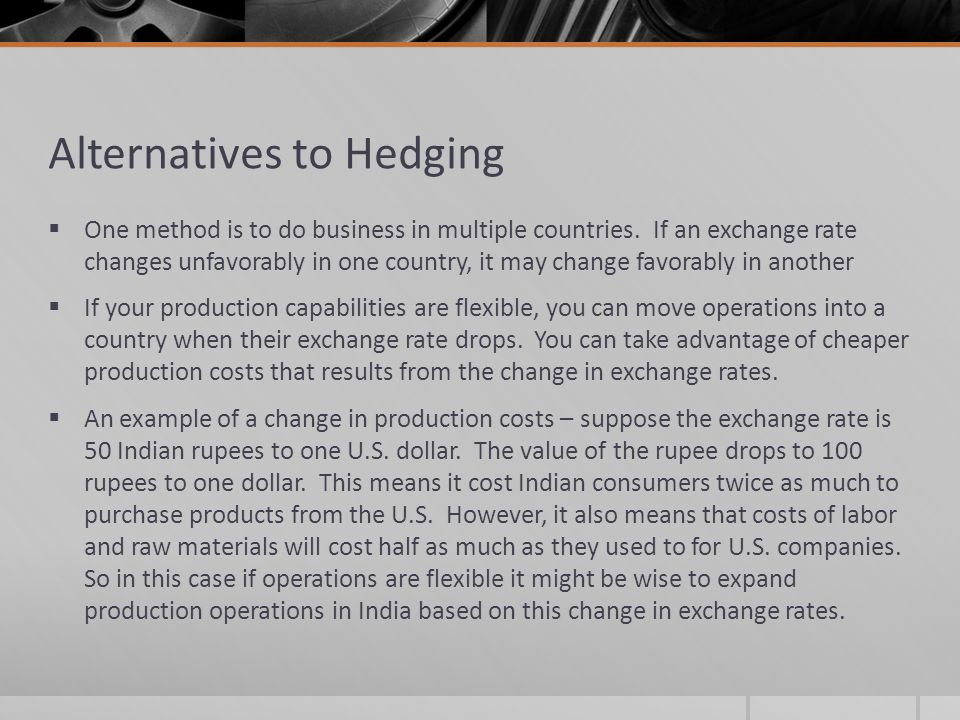 Alternatives to Hedging
