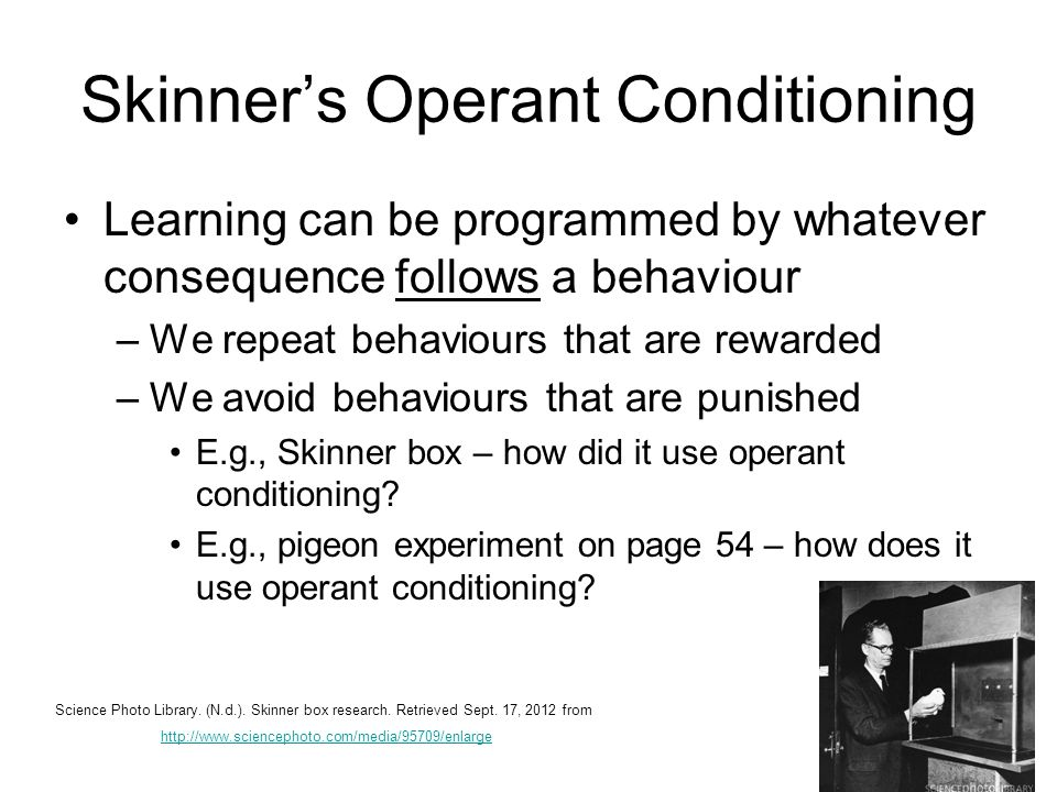changes in behaviour using operant conditioning As you can see with these different examples, operant conditioning can be used to control behavior using positive and negative actions negative punishment.