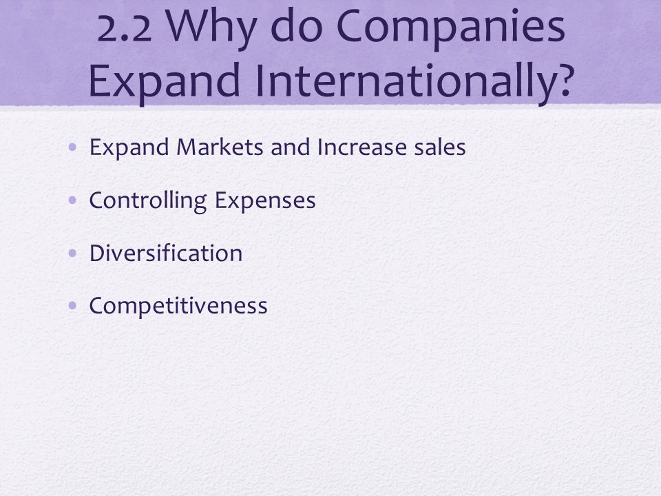 expanding companies internationally essay Free international marketing proportions in australia and internationally also increased the focus of companies towards the international marketing.